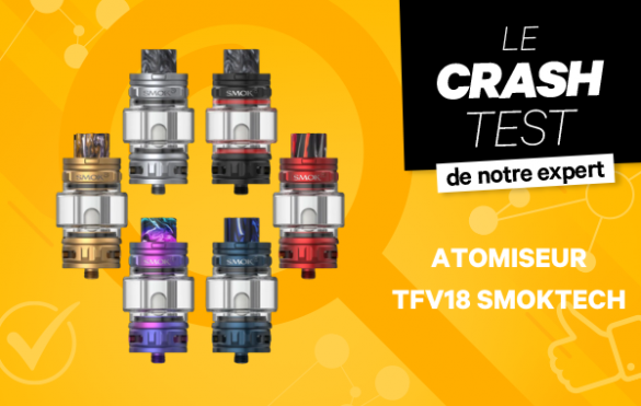 Atomiseur TFV18 Smoktech